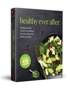 Healthy Ever After Cookbook -Heimishe Kitchen