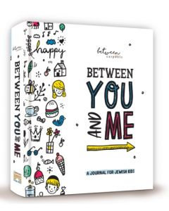 Between You and Me - A Journal For Jewish Kids