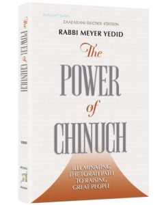 The Power of Chinuch