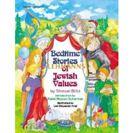Artscroll: Bedtime Stories of Jewish Values by Shmuel Blitz
