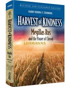 Harvest of Kindness - Megillas Rus & Power of Chesed