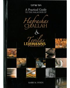 Hafrashas Challah & Tevilas Keilim