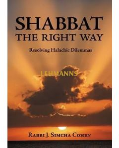 Shabbat The Right Way