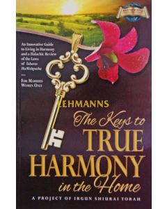 Keys to True Harmony in the Home P/b, For Married Women only