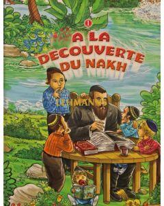 A La Decouverte Du Nakh vol 1