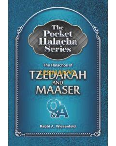 The Pocket Halacha Series: Halachos of Tzedakah and Maaser