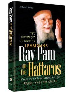 Rav Pam on Haftaros