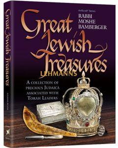 Artscroll: Great Jewish Treasures by Rabbi Moshe Bamberger