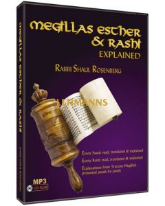 Artscroll: Megillas Esther and Rashi Explained - on mp3 by Rabbi Shaul Rosenberg