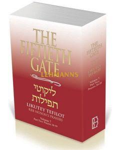The Fiftieth Gate: Likutey Tefilot – Reb Noson's Prayers, Volume 7