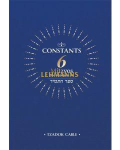 Constants: 6 Mitzvos You Can Always Do
