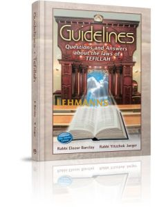 Guidelines to Tefillah - Combined One Volume Edition