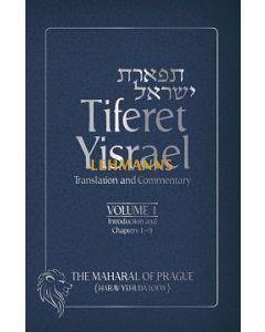 Tiferet Yisrael - Translation and Commentary, Volume 1
