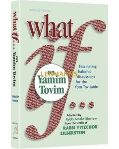 What If…on Yamim Tovim - Volume 1