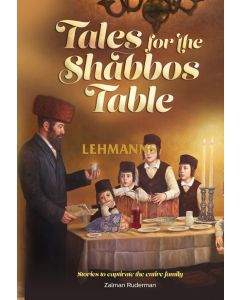 Tales for the Shabbos Table Bamidbar