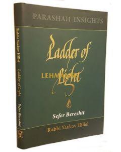 Ladder of Light - Parashah Insights on Sefer Bereshit
