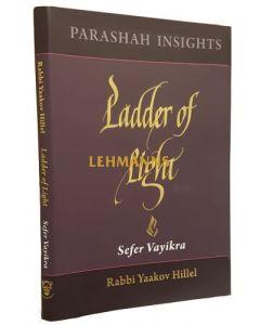 Ladder of Light - Parashah Insights on Sefer Vayikra