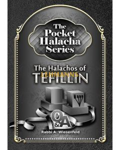 The Pocket Halacha Series: Halachos of Tefillin