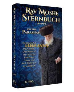 Rav Moshe Sternbuch on the Parshah