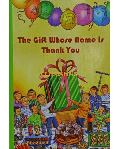 The Gift Whose Name is Thank You
