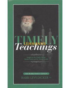Timely Teachings: Rav Levi Dicker