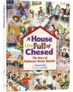 A House Full of Chesed- story of Rebbetzen Henny Machlis