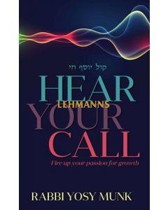 Hear Your Call
