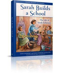 Sarah Builds a School - Life of Sarah Schenirer