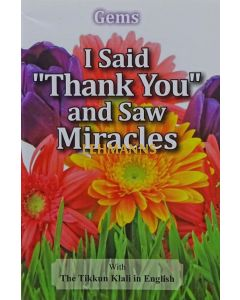 I Said Thank You and Saw Miracles - Pocket Size Paperback