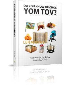 Do You Know Hilchos Yom Tov?