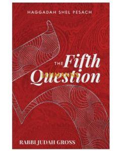 The Fifth Question - Haggadah