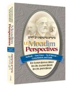 Moadim Perspectives: Sefirah - Fast Days - Tu B'Shevat - Consolation and Faith