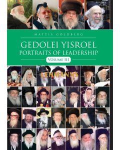 Gedolei Yisroel Vol. 3