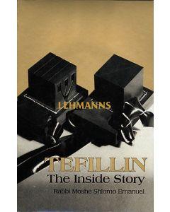 Menucha: Tefillin: The Inside Story by Rabbi Moshe Shlomo Emanuel