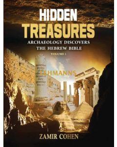 Hidden Treasures - Archaeology Discovers The Hebrew Bible Volume 1
