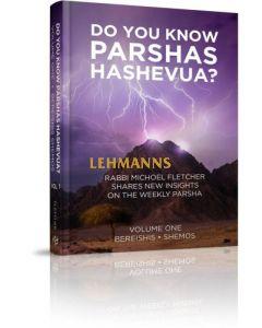 Do You Know Parshas Hashevua? Vol 1 Bereishis - Shemos