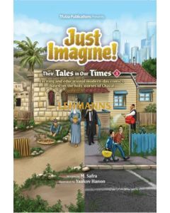 Just Imagine! Their Tales in Our Times volume 3 - Comic