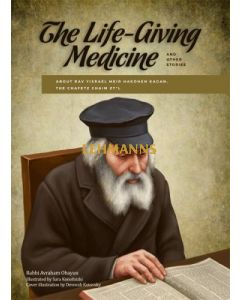 Life-Giving Medicine - Stories about the Chafetz Chaim for Children