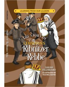 The Story of The Ribnitzer Rebbe