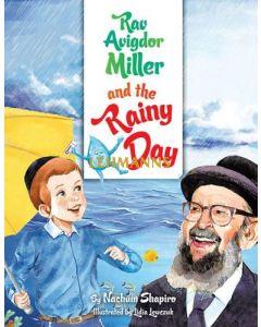 Rav Avigdor Miller And The Rainy Day