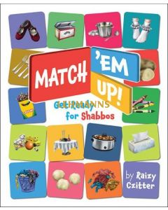 Match 'Em Up! - Get Ready For Shabbos