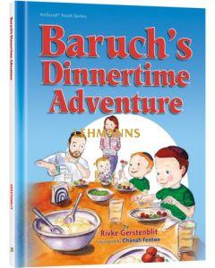 Baruch's Dinnertime Adventure