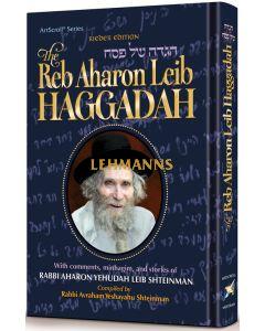The Reb Aharon Leib Haggadah