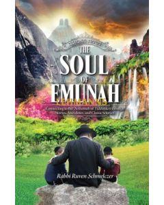 The Soul of Emunah