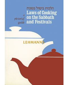 The Laws of Cooking on the Sabbath and Festivals