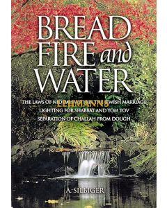 Bread, Fire, and Water