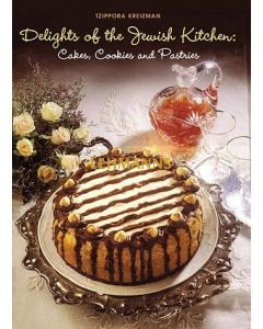 Delights of the Jewish Kitchen: Cakes, Cookies & Pastries