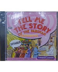 Tell Me The Story of The Parshah - Devarim MP3 CD - Price Excludes VAT