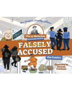The 39 Melachos with Rabbi Juravel - Falsely Accused (Comicbook)