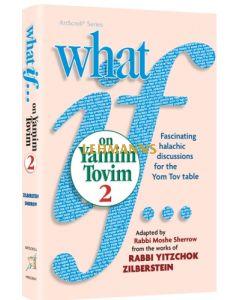 What If…on Yamim Tovim - Volume 2
